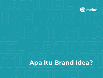 Apa Itu Brand Idea?