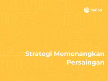 Strategi Memenangkan Persaingan