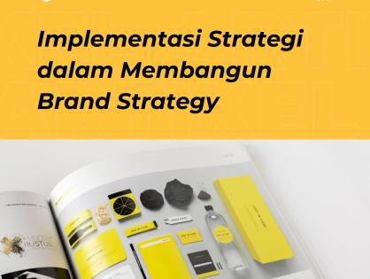 Implementasi Strategi dalam Membangun Brand Identity